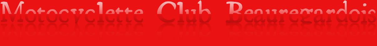 BANNIERE MOTOCYCLETTE CLUB BEAUREGARDOIS
